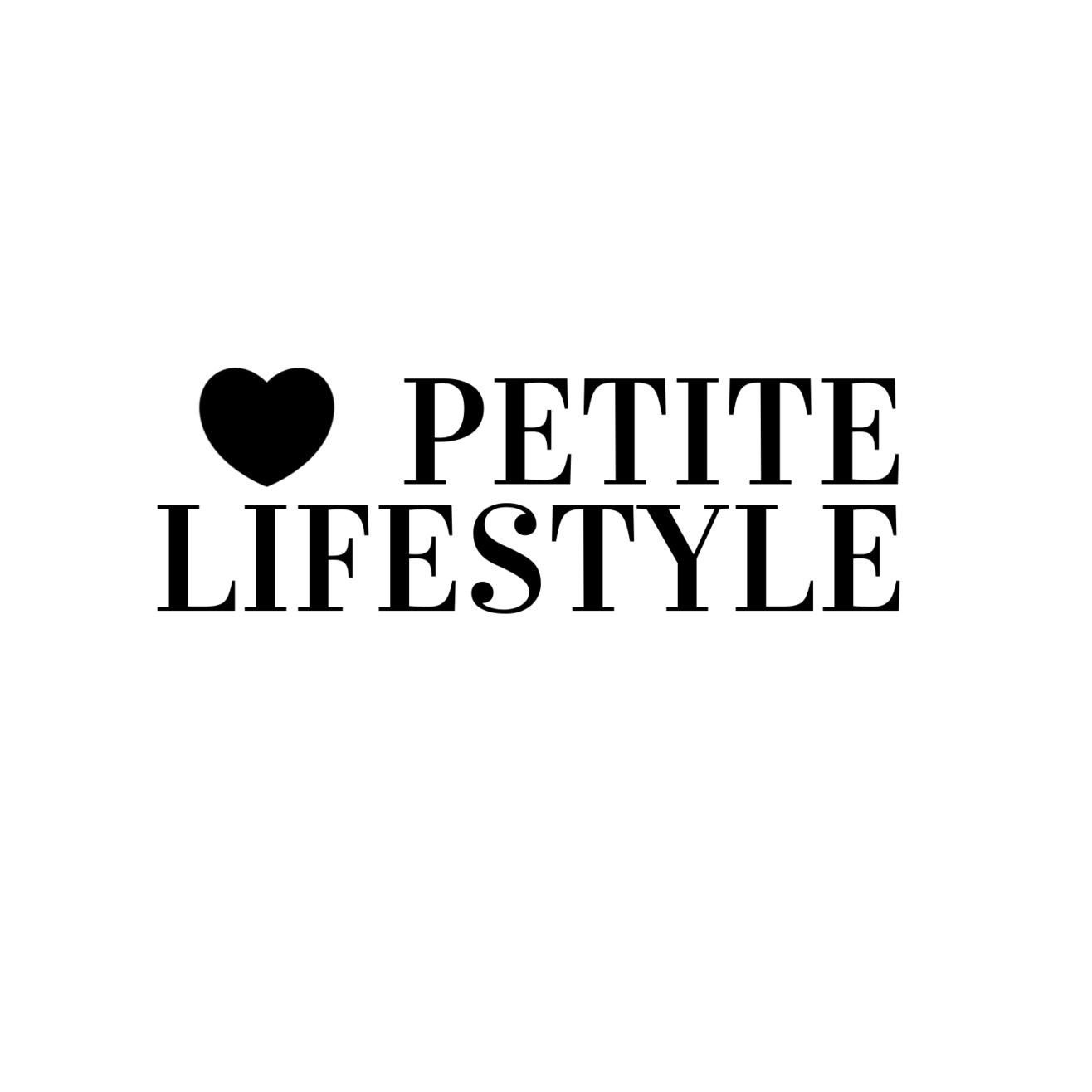 Petite Lifestyle